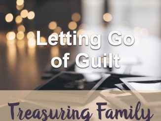 Teach of God: Letting Go Of Guilt